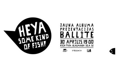Heya Some Kind of Fish! – New album presentation party