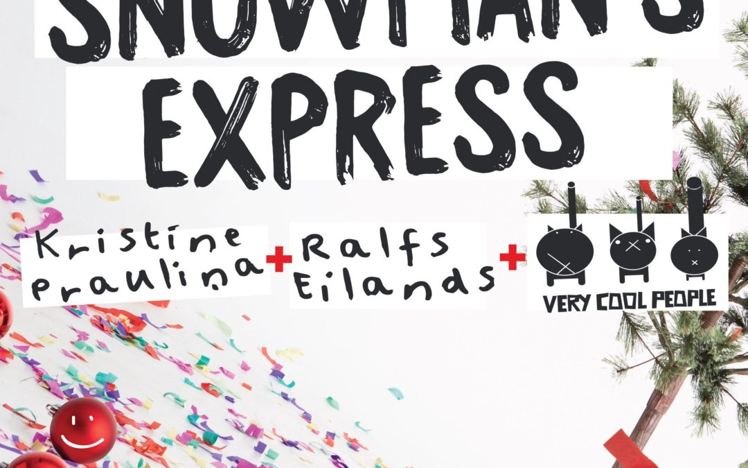 SNOWMAN's EXPRESS – OUT NOW!